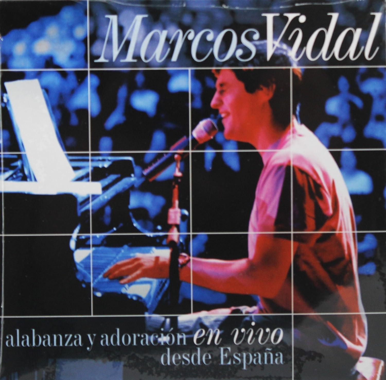 Alabanza Y Adoración En Vivo Desde España Marcos Vidal Music