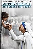 Mutter Theresa: Ihre Briefe. Ihr Leben [dt./OV]