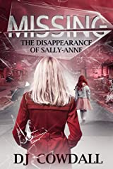 Missing: The Disappearance of Sally-Anne (English Edition) eBook Kindle