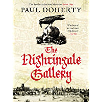 The Nightingale Gallery (The Brother Athelstan Mysteries Book 1)