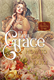 How to Dare a Duke (Scandalous Lords Book 1)