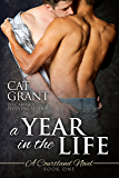 A Year in the Life - A Courtland Novel: M/M romance, new adult, college, first time, virgin hero, interracial/multicultural (Courtlands - The Next Generation Book 1)