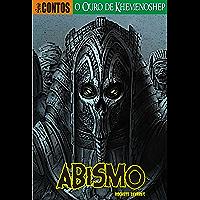 O Ouro de Khemenoshep: Uma terrível maldição assombra um bando de foras da lei no oeste bravio. (Abismo: Série Contos…