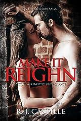 Make it Reighn (A Threads, Inc. Saga Book 1) Kindle Edition