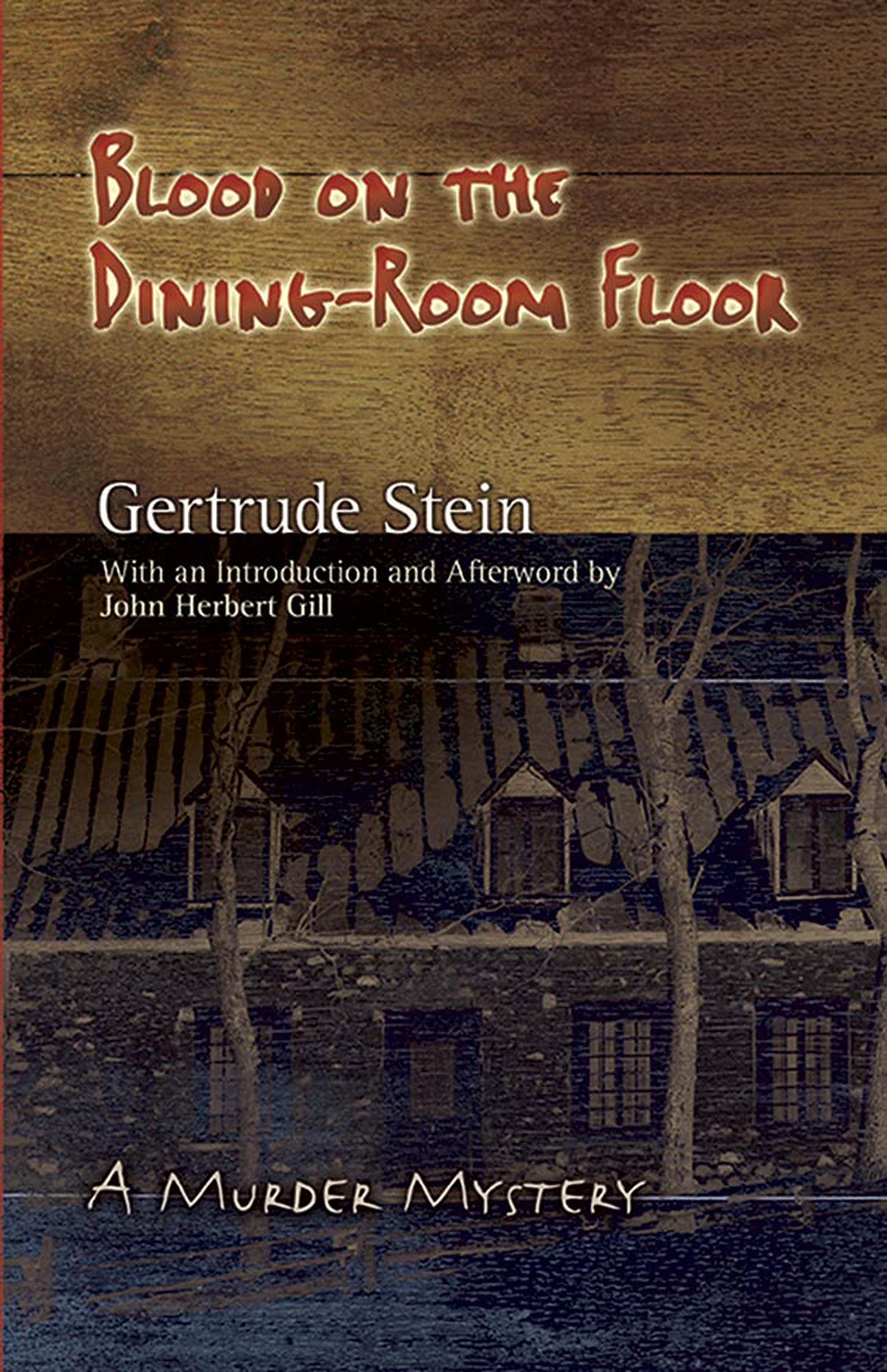 Download Blood on the Dining-Room Floor: A Murder Mystery (Dover Books on Literature & Drama) pdf