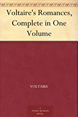 Voltaire's Romances, Complete in One Volume (English Edition) eBook Kindle