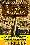La loggia segreta. Rex Deus. L'armata del diavolo (Rex Deus Saga Vol. 2)