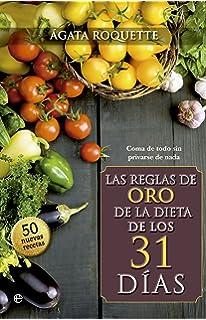 Las Reglas De Oro De La Dieta De Los 31 Días (Psicología y salud)
