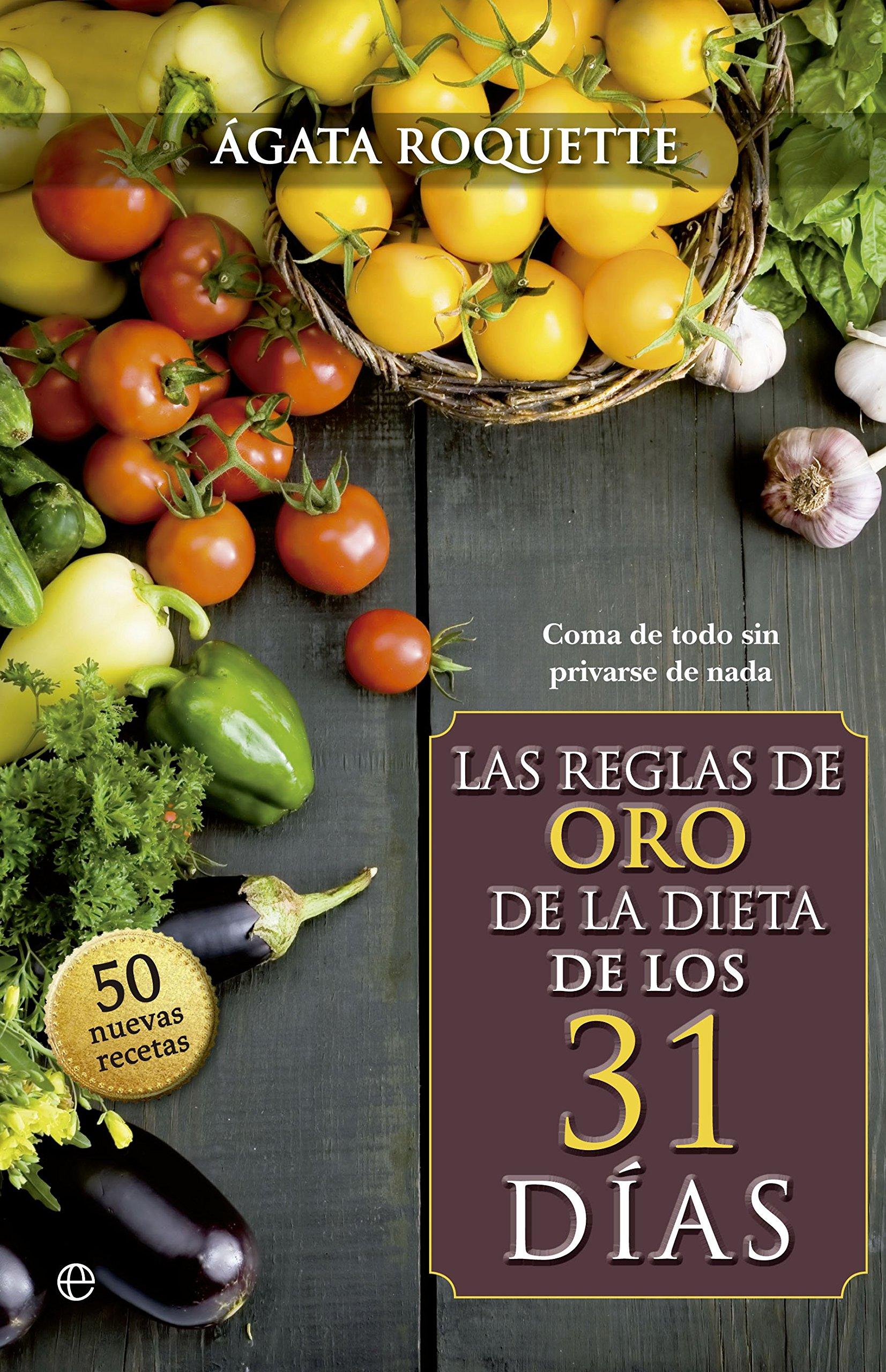Las Reglas De Oro De La Dieta De Los 31 Días Psicología y ...