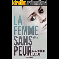La femme sans peur (Volume 7) (French Edition)