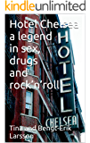 Hotel Chelsea a legend in sex, drugs and rock'n'roll