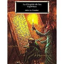 La Cúspide de los Espíritus (Spanish Edition) Aug 13, 2015