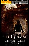 The Grimm Chronicles, Vol. 3 (The Grimm Chronicles Box Set) (English Edition)