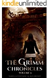 The Grimm Chronicles, Vol. 3