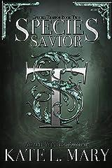 Species Savior: A Science Fiction Dystopian Novel (Species Traitor Book 2) Kindle Edition