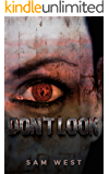 Don't Look: An Extreme Horror Novella