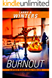 Burnout (A Jessie Black Legal Thriller) (Jessie Black Legal Thrillers Book 1)