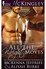 All The Wright Moves (McKingley Book 1) Kindle Edition