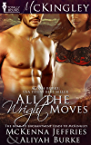 All The Wright Moves (McKingley Book 1)