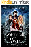 Witchcraft and War (The Vampires of Shadow Hills Book 7)