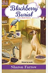 Blackberry Burial (A Berry Basket Mystery) Mass Market Paperback