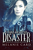 Ward Against Disaster (Chronicles of a Reluctant Necromancer Book 3)