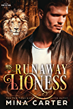 His Runaway Lioness (Paranormal Protection Agency Book 10)