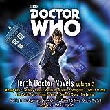 Doctor Who: Tenth Doctor Novels Volume 2: 10th Doctor Novels