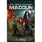 The Force Paradox: Maodun (Alien Alliance Book 6)