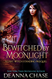Bewitched By Moonlight: Last Witch Standing Series Prequel