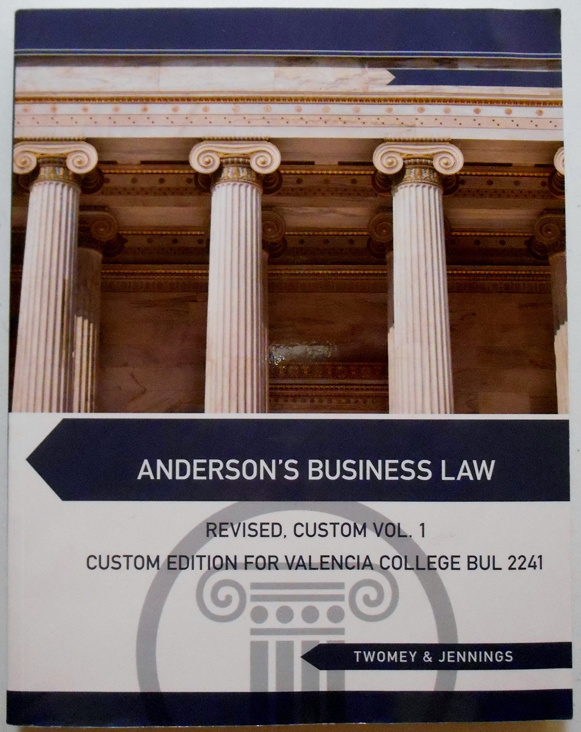 Andersons Business Law Revised Custom Vol 1 For Valencia