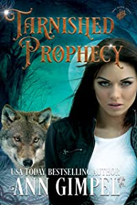 Tarnished Prophecy: Shifter Paranormal Romance (Soul Dance Book 3)