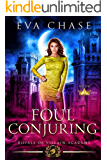 Royals of Villain Academy 6: Foul Conjuring