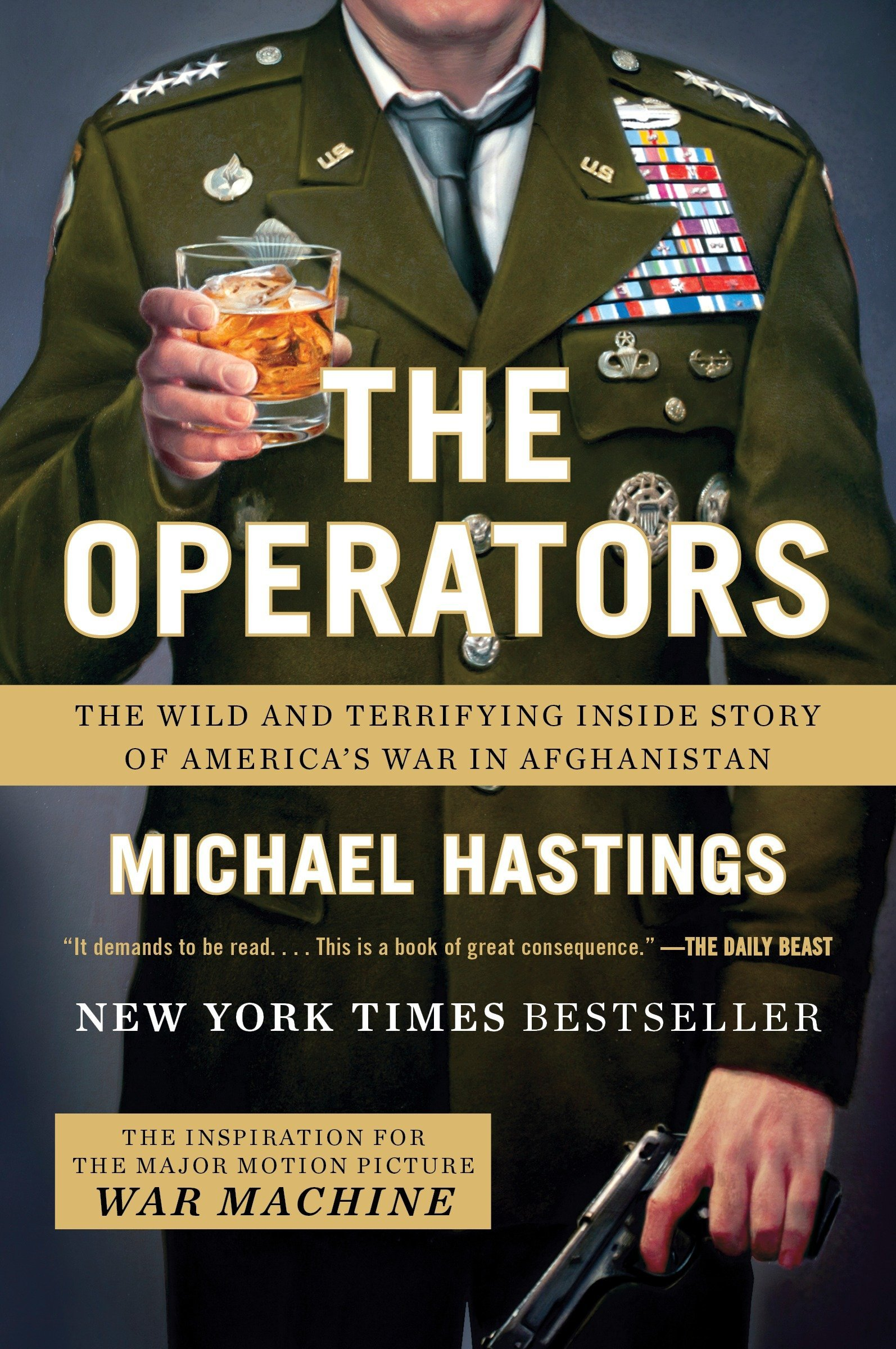 The Operators: The Wild and Terrifying Inside Story of Americas War in Afghanistan