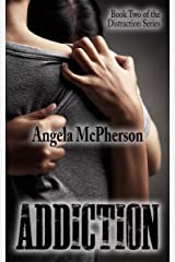 Addiction (Distraction Book 2) Kindle Edition