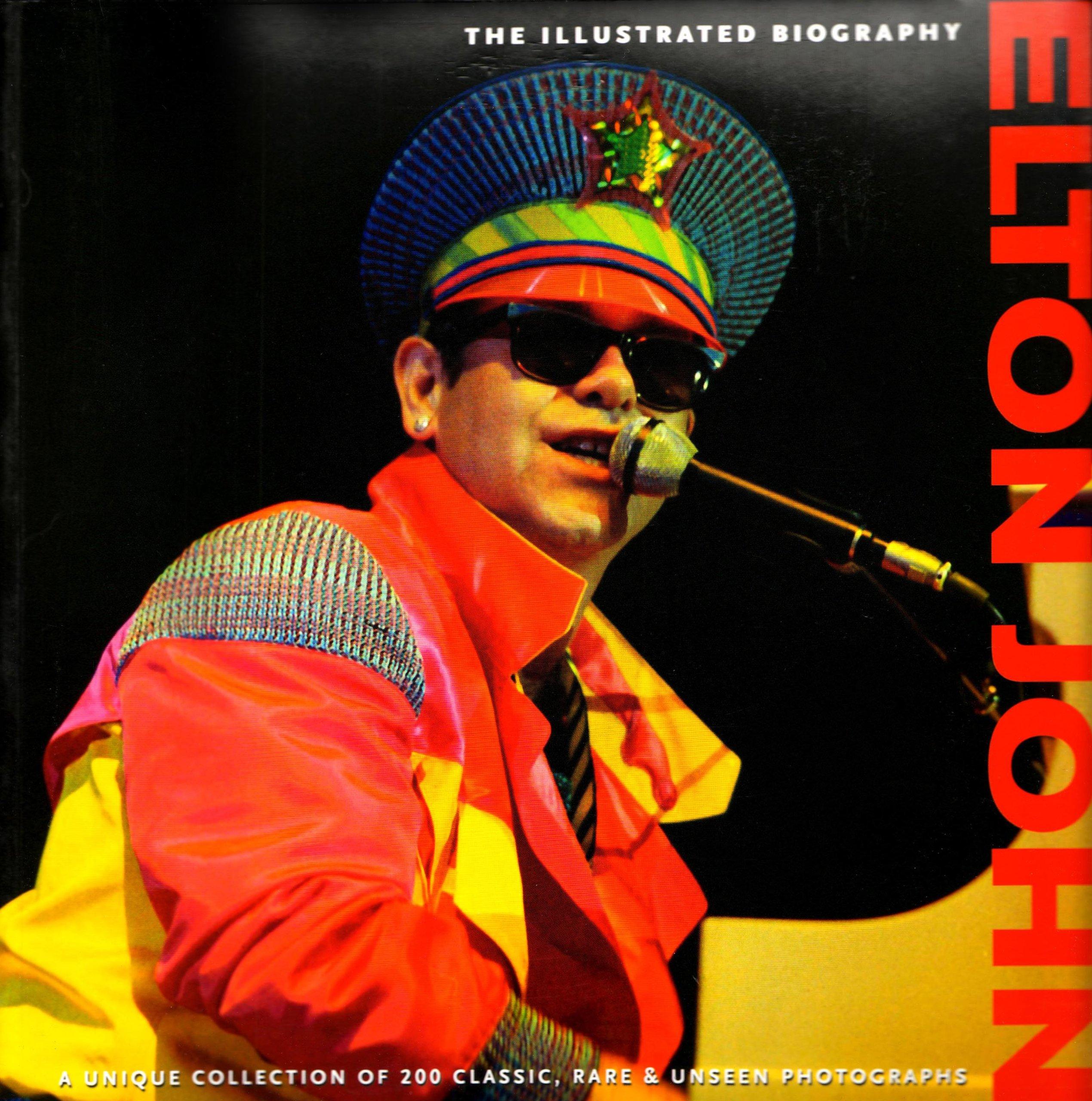 Elton John: The Illustrated Biography: Jane Benn: 9781566490993:  Amazon: Books