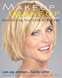 The Makeup Wakeup: Revitalizing Your Look at Any Age (English Edition)