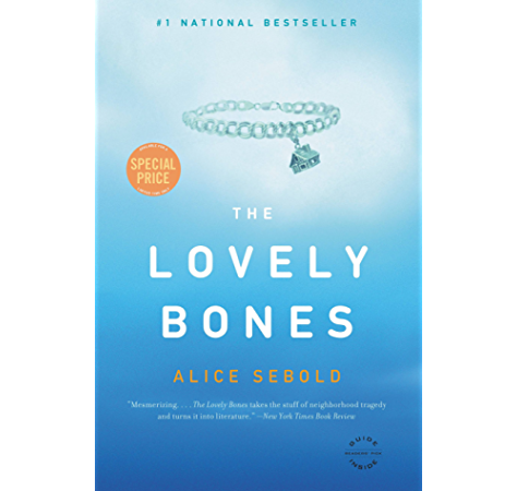 The Lovely Bones Kindle Edition By Sebold Alice Literature Fiction Kindle Ebooks Amazon Com