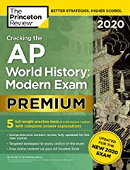 Cracking the AP World History: Modern Exam 2020, Premium Edition: 5 Practice Tests + Complete Content Review + Proven Prep f
