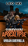 Sundown Apocalypse: Urban Guerrilla