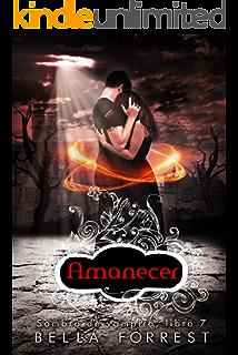 Sombra de vampiro 7: Amanecer (Spanish Edition)