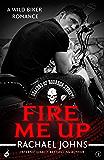 Fire Me Up: Deacons of Bourbon Street 2 (A wild biker romance)