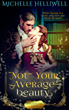 Not Your Average Beauty (Enchanted Tales)