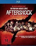 Aftershock - Die Hölle nach dem Beben [Blu-ray]