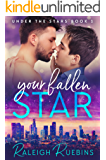 Your Fallen Star: Under the Stars Book 1