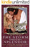 The Storm and the Splendor (Love and Adventure Collection Book 1)