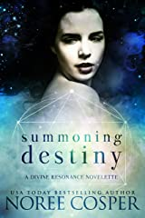 Summoning Destiny: A Divine Resonance Novelette Kindle Edition