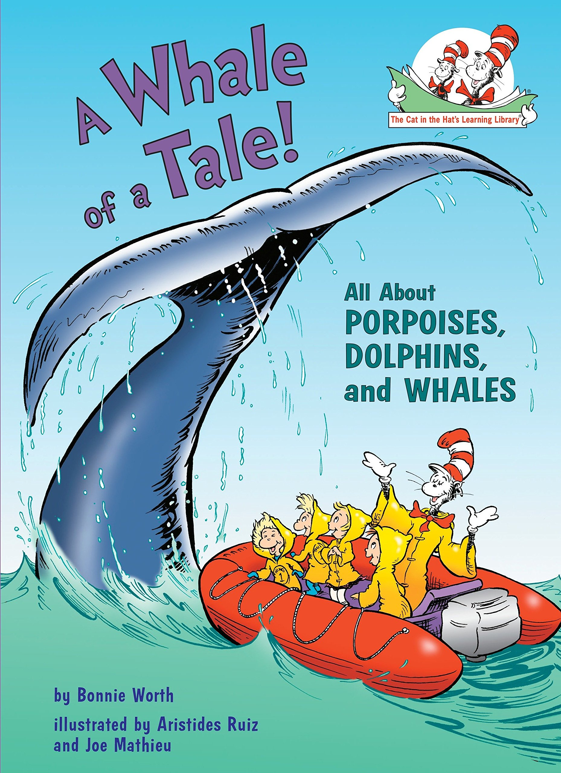 A Whale Of A Tale   All About Porpoises Dolphins And Whales  Cat In The Hat's Learning Library