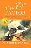 "The ""O"" Factor: Relationship Principles for Women"