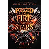 Forged in Fire and Stars (Loresmith Book 1)